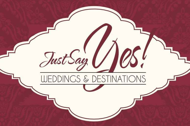 Just Say Yes Weddings & Destinations